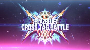 BlazBlue Cross Tag Battle est disponible depuis le 22 juin