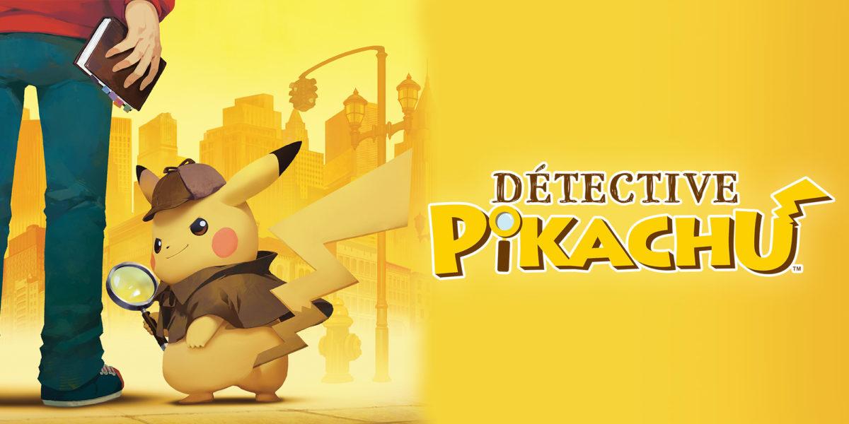 L'enquête de Détective Pikachu aura une suite sur Nintendo Switch