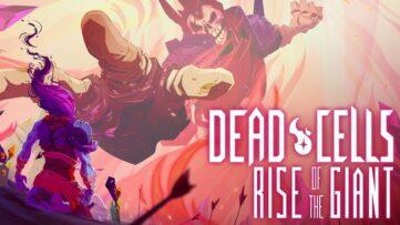 Dead Cells : un coup d'œil au DLC gratuit Rise of the Giant