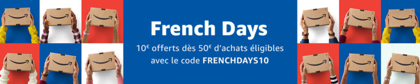 [Bon plan] French Days Amazon avec le code FRENCHDAYS10