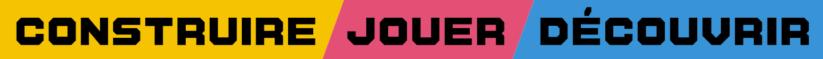 Slogan de Nintendo Labo Construire Jouer Découvrir