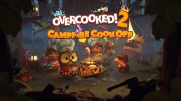 Jeu Overcooked! 2 sur Nintendo Switch : le DLC Campfire Cook Off arrive ce 18/04/2019