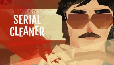 [Review] Serial Cleaner : faire le sale boulot demande beaucoup de talent