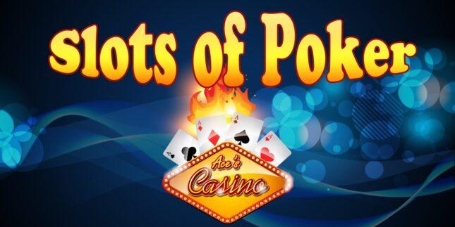 Slots of Poker at Aces Casino : pour les amoureux de machine à sous