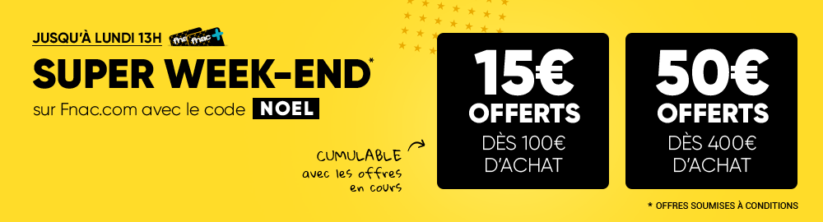 [Bon plan] Super week-end Fnac : 15€ ou 50€ offerts