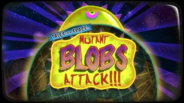 Un trailer de lancement pour Tales From Space: Mutant Blobs Attack